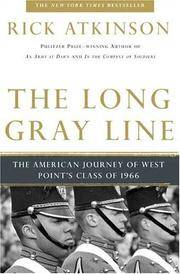 The Long Gray Line: The American Journey of West Point's Class of 1966 by Rick Atkinson - Paperback - 1999-06-05 - from Books Express and Biblio.com