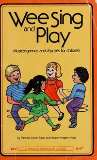 Wee Sing and Play: Musical Games and Rhymes for Children
