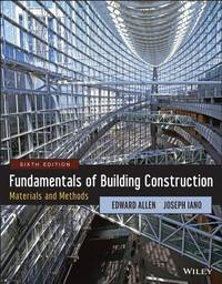 Fundamentals of Building Construction: Materials and Methods (6th Edition)