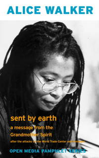 SENT BY EARTH A MESSAGE FROM THE GRANDMOTHER SPIRIT