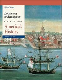 Documents to Accompany America's History, Volume 1: To 1877