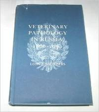 Veterinary Pathology in Russia, 1860-1930