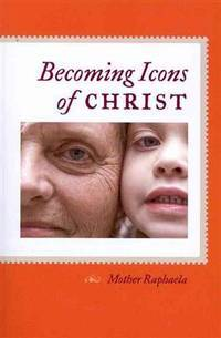 Becoming Icons of Christ