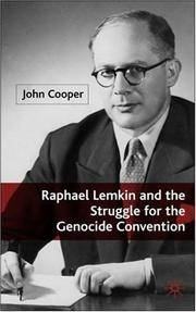 Raphael Lemkin and the Struggle for the Genocide Convention by John Cooper - Hardcover - from Books on the Web / Booksinternationale.com (SKU: 29310)