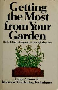 Getting the Most From Your Garden