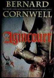 Agincourt by  Bernard Cornwell - First US Edition; First Printing - 2009 - from Time Traveler Books (SKU: 33554)