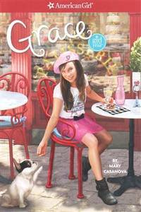 Grace (American Girl Today) by  Sarah [Illustrator]  Mary; Davis - Paperback - 2015-01-01 - from JMSolutions (SKU: s-a29-ATS-161126008)