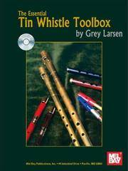 Mel Bay The Essential Tin Whistle Toolbox