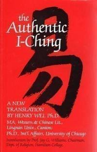 image of The Authentic I-Ching: a New Translation With Commentary