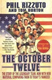 October Twelve Five Years of New York Yankee Glory 1949-1953 by  Tom  Phil & Horton - Paperback - Revised - 1999 - from LSQ Books and Biblio.com