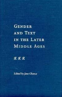 Gender and the Text in the Later Middle Ages