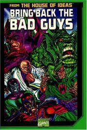 Bring Back the Bad Guys by  Mike Higgins Stan Lee - Paperback - 2000-01-01 - from Ergodebooks (SKU: DADAX0785105913)
