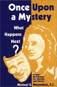 Once Upon a Mystery: Gospel Mini-Dramas for Churches and Schools