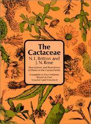 The Cactaceae: Descriptions and Illustrations of Plants of the Cactus Family. 4 Volumes in 2