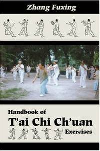 Handbook of T'ai Chi Ch'uan Exercises