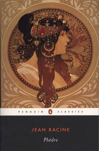Phedre: Dual Language Edition (Penguin Classics) (French Edition)