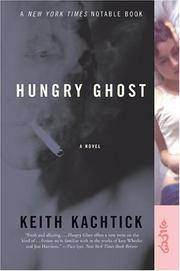 Hungry Ghost: A Novel