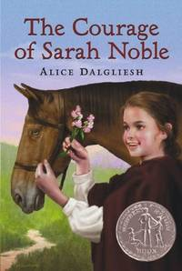 image of The Courage Of Sarah Noble (Turtleback School_Library Binding Edition) (Ready-For-Chapters)