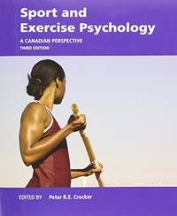 Sport and Exercise Psychology: A Canadian Perspective (3rd Edition)