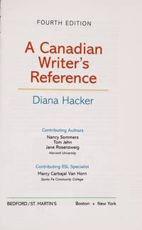 A Canadian Writer's Reference with 2009 MLA and 2010 APA Updates
