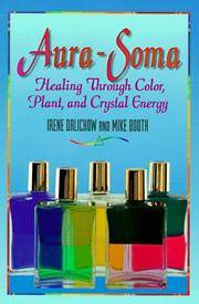Aura-Soma  Healing Through Color, Plants, and Crystal Energy