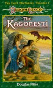 Kagonesti (The Lost Histories, Volume 1)