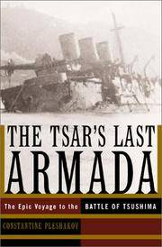 The Tsar's Last Armada: The Epic Voyage to the Battle of Tsushima by Constantine Pleshakov - Hardcover - 2002-03 - from Ergodebooks and Biblio.com
