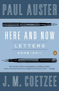 Here & Now: Letters, 2008-2011 by J.M. Coetzee - Paperback - from Powell's Bookstores Chicago (SKU: D77114)