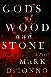 Gods of Wood and Stone: A Novel