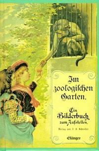 Im zoologischen Garten. Mini- Ausgabe. Ein Bilderbuch zum Aufstellen