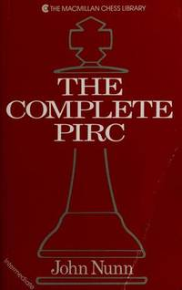 image of The Complete Pirc (The Macmillan Chess Library)