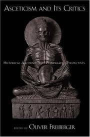 Asceticism and Its Critics Historical Accounts and Comparative Perspectives (Aar Cultural...