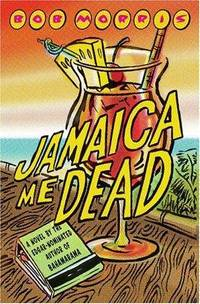 Jamaica Me Dead (Includes Uncorrected Proof)
