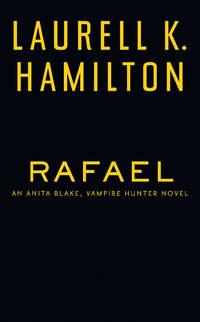Rafael - Anita Blake, vol. 28