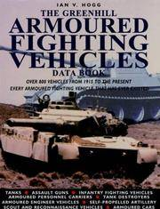 THE GREENHILL ARMOURED FIGHTING VEHICLES DATA BOOK