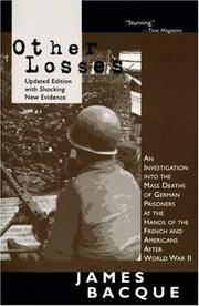 image of OTHER LOSSES : An Investigation Into Mass Deaths of German Prisoners at the Hands of the French and Americans After World War II, Second Revised Edition