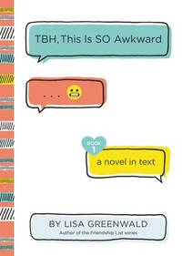 TBH #1: TBH, This Is So Awkward