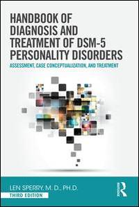 Handbook of the Diagnosis and Treatment of DSM 5 Personality Disorders