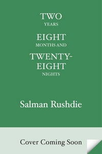 Two Years, Eight Months, and Twenty-Eight Nights