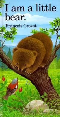 I Am a Little Bear: Mini (Little Animal Miniature)