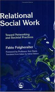 Relational Social Work : Toward Networking and Societal Practices