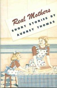 Real Mothers - Short Stories