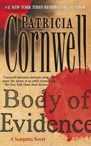 Body of Evidence: A Scarpetta Novel (Kay Scarpetta Mysteries)