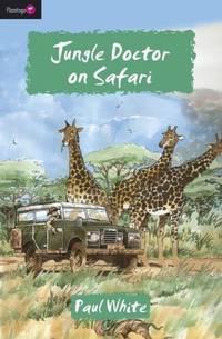 Jungle Doctor on Safari (Flamingo Fiction 9-13s)