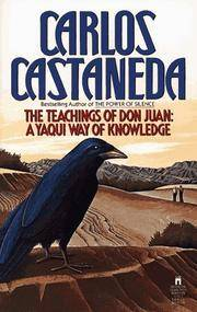 image of THE TEACHINGS OF DON JUAN A Yaqui Way of Knowledge.