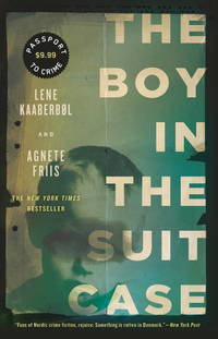 The Boy in the Suitcase (Nina Borg #1) by  Agnete  Friis - Paperback - from Magers and Quinn Booksellers and Biblio.com