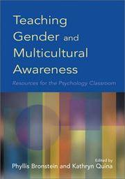 Teaching Gender and Multicultural Awareness: Resources for the Psychology Classroom by  Phyllis [Editor];  Dr Kathryn [Editor]; Bronstein - Paperback - 2003-01-01 - from Universal Textbook (SKU: PART0001345)