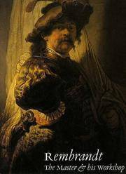 Rembrandt, The Master and His Workshop (Two Volume, Slipcased - English Language Edition), Volume...