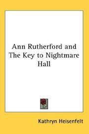 Ann Rutherford and The Key To Nightmare Hall