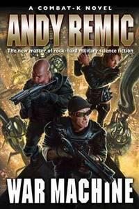 image of War Machine (Combat-K Novels)